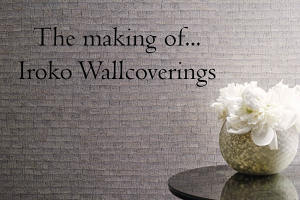 The making of...Iroko wallcoverings