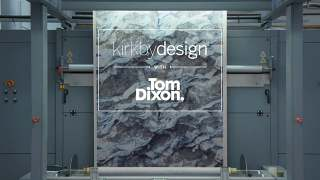 Video Kirkby Design x Tom Dixon