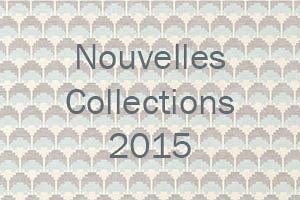 Nouvelles Collections 2015