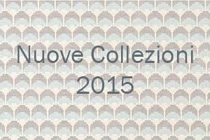 Nuove Collezioni 2015