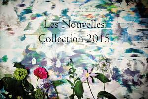 Les Nouvelles Collections 2015